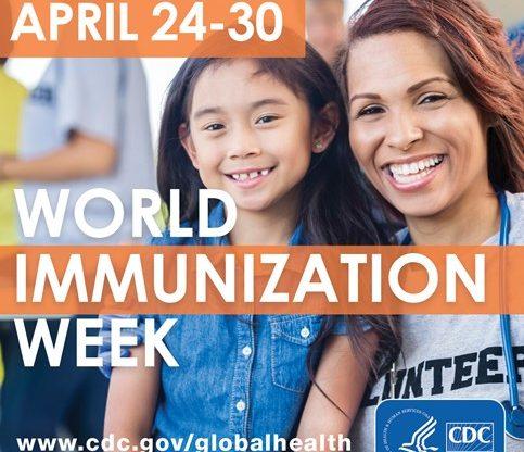 World Immunization Week, April 24-30, 2021: Vaccines Bring Us Closer
